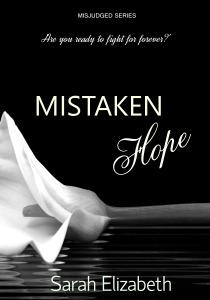MISTAKEN HOPE
